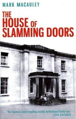 House-of-slamming-doors