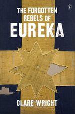 Forgotten-rebels-of-eureka