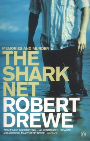 the shark net by robert drewe essay